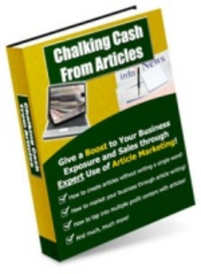 Product picture Chalking-Cash-From-Articles-Make More Money
